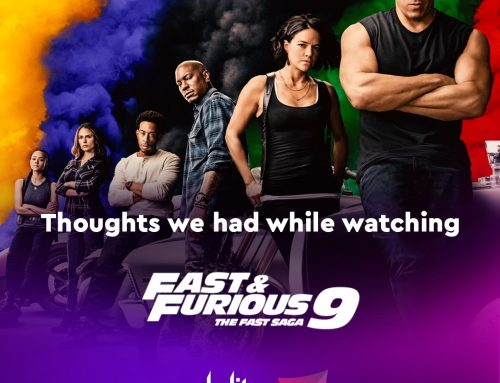 Thoughts we had while watching Fast & Furious 9